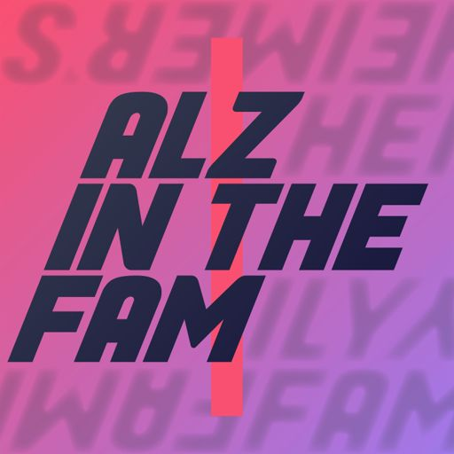 Alz in the Fam podcast logo