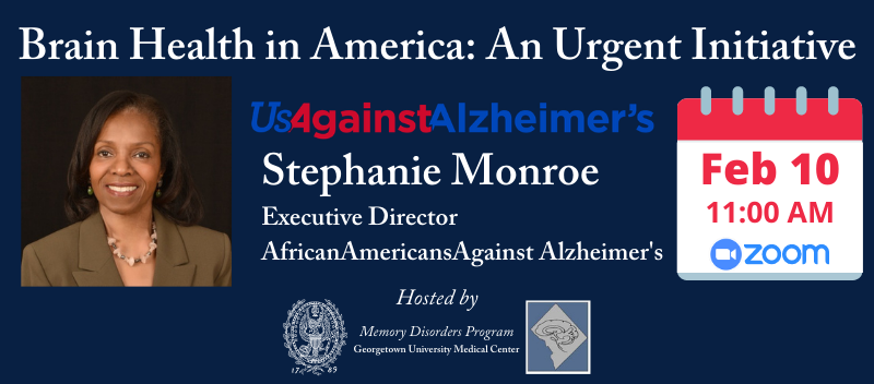 Register for Brain Health in America: An Urgent Initiative at georgetownmemory.eventbrite.com
